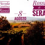 Rossi di Sera 8 agosto evento organizzato da Piccola Cantina Rossi
